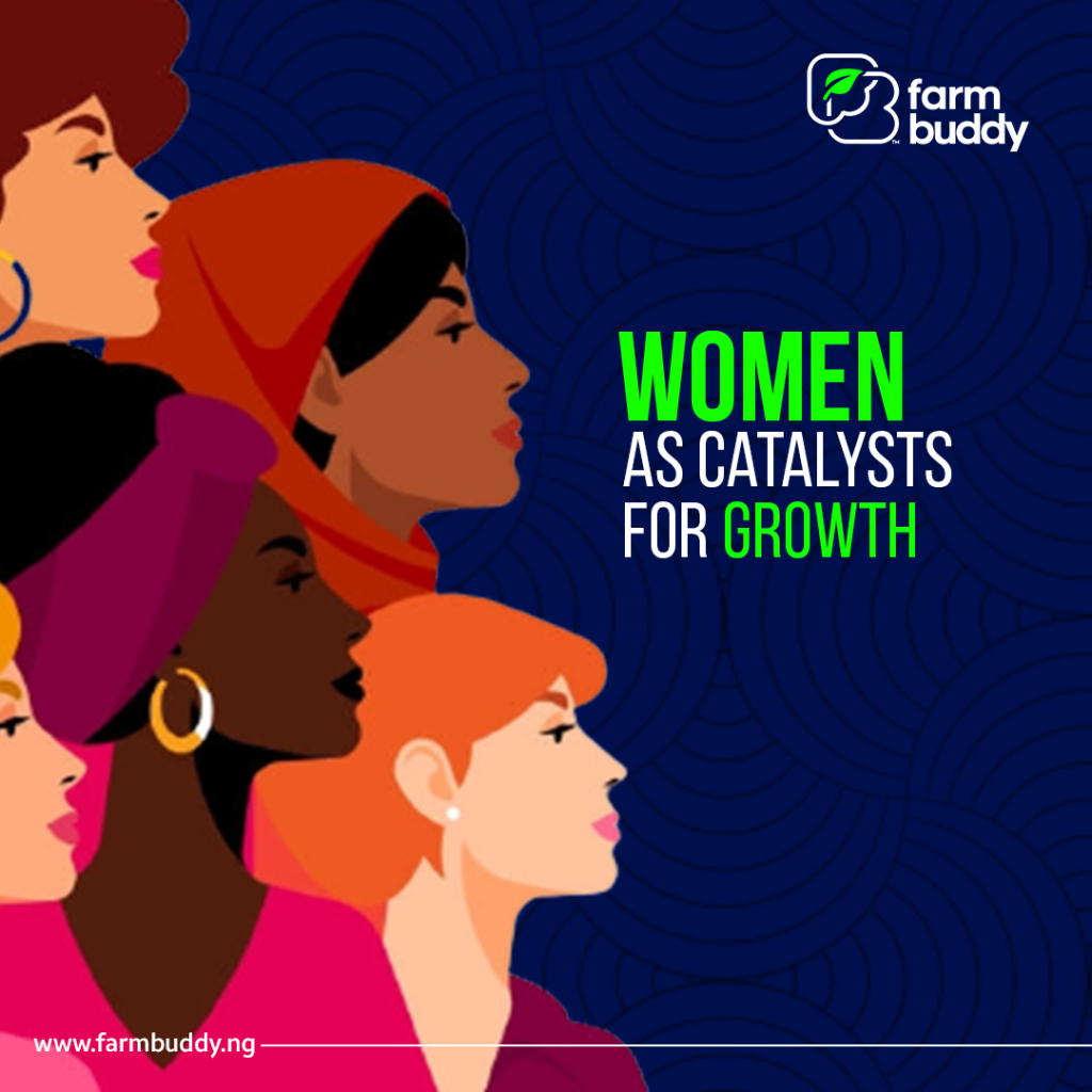 WOMEN AS CATALYSTS FOR GROWTH